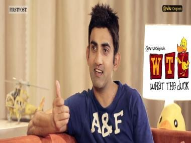 What The Duck: A date with Gautam Gambhir