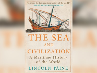 Eminent maritime historian Lincoln Paine's book 'The Sea And Civilization' looks into how maritime endeavours helped shape a globalised world