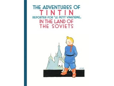 The cover of The Adventures of Tintin, In The Land of The Soviets. Hergé Foundation
