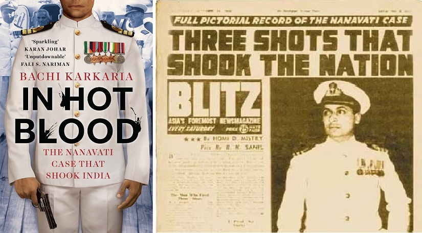 Bachi Karkaria's In Hot Blood takes an in-depth look at the Nanavati case