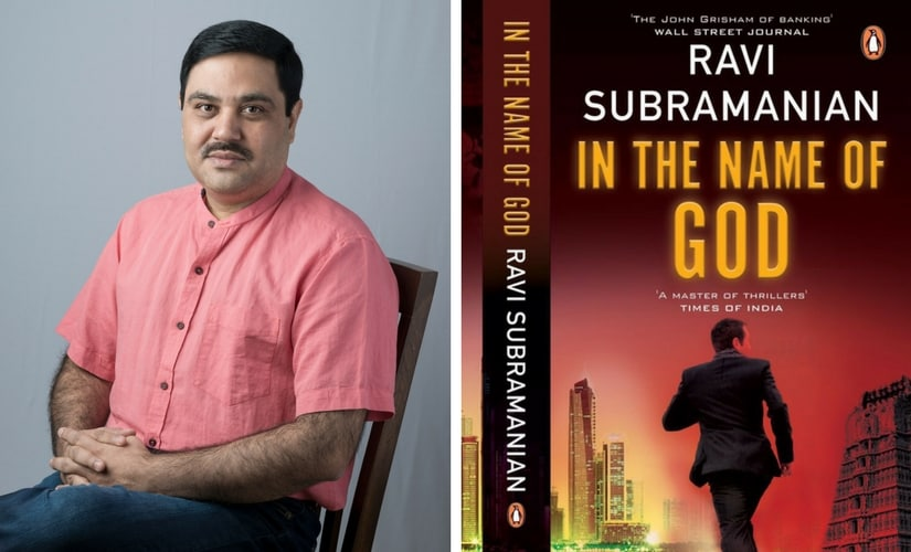 Ravi Subramanian and the cover of In the Name of God.