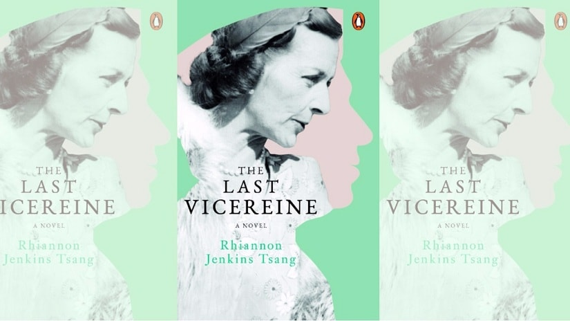 Cover of The Last Vicereine. Courtesy Penguin Books India