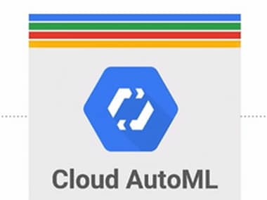 Google launches Cloud AutoML to help businesses capitalise on machine learning expertise to build custom AI models