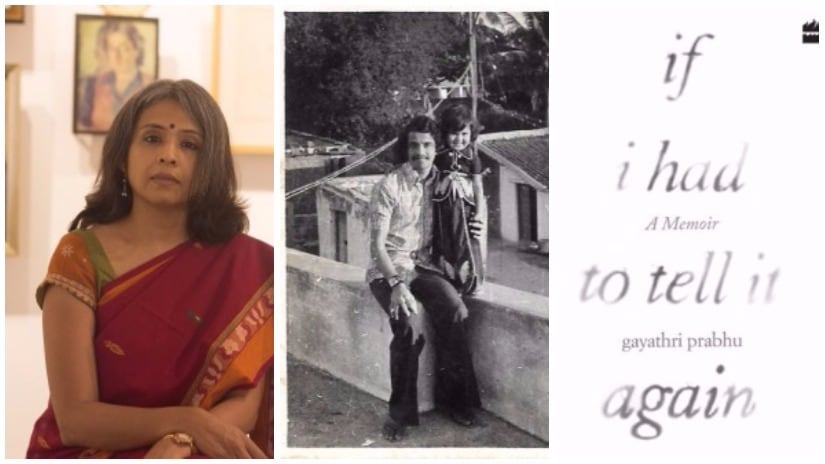 (L) Gayathri Prabhu; Photo by Michael Ampat Varghese; (R) If I Had To Tell It Again is published by HarperCollins