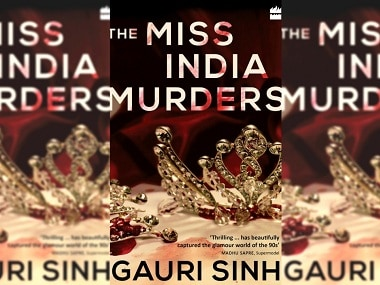 The Miss India Murders: Read an excerpt from Gauri Sinh's whodunit, set in the world of beauty pageants