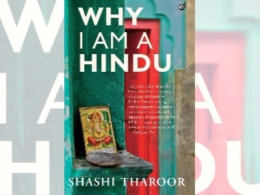 Why I Am A Hindu: Shashi Tharoor's sentiments are those of a liberal trying to reclaim the religion from the fringe