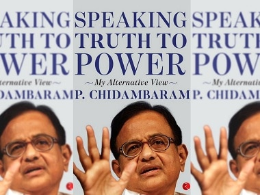 P Chidambaram's Speaking Truth to Power critiques government while failing to acknowledge his party's offences