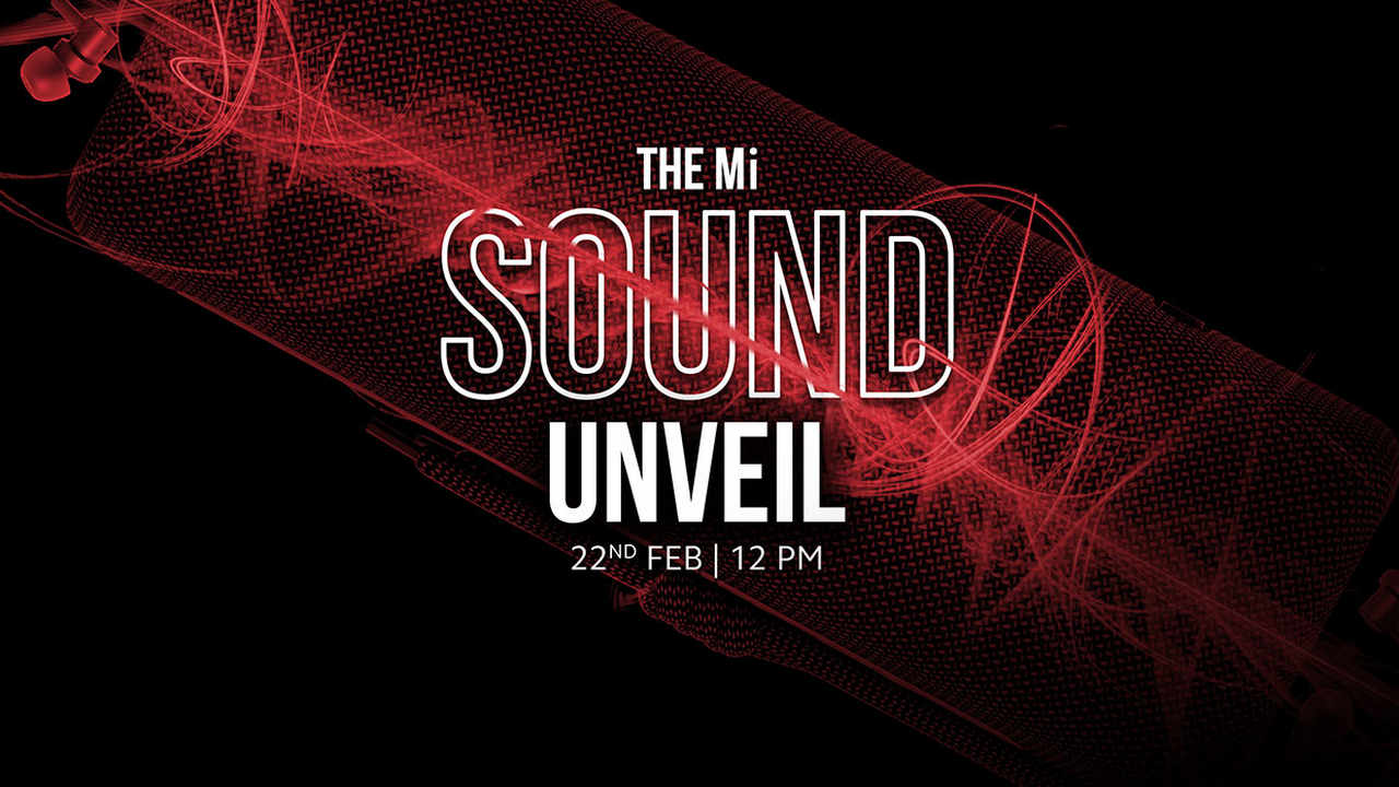 Xiaomi to host Mi Sound Unveil event today at 12 pm: How to watch it live