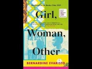 Girl, Woman, Other review: Bernardine Evaristo's novel is a boisterous, life-affirming storytelling experiment