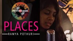 Patio Unplugged: Ramya Pothuri – Places