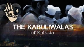 101 Traces | The Kabuliwalas of Kolkata