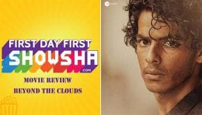 Movie review of Majid Majidi's Beyond the Clouds starring Ishaan Khatter, Malavika Mohanan