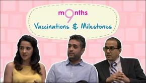 9 Months | Season 3 | Importance of vaccines and milestones parents should make note of