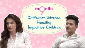 9 Months | Season 3 | Different Strokes: Handling inquisitive children