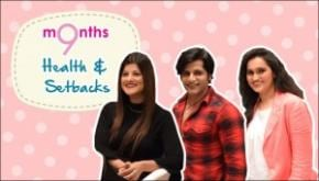 9 Months | Season 3 | Health and setbacks