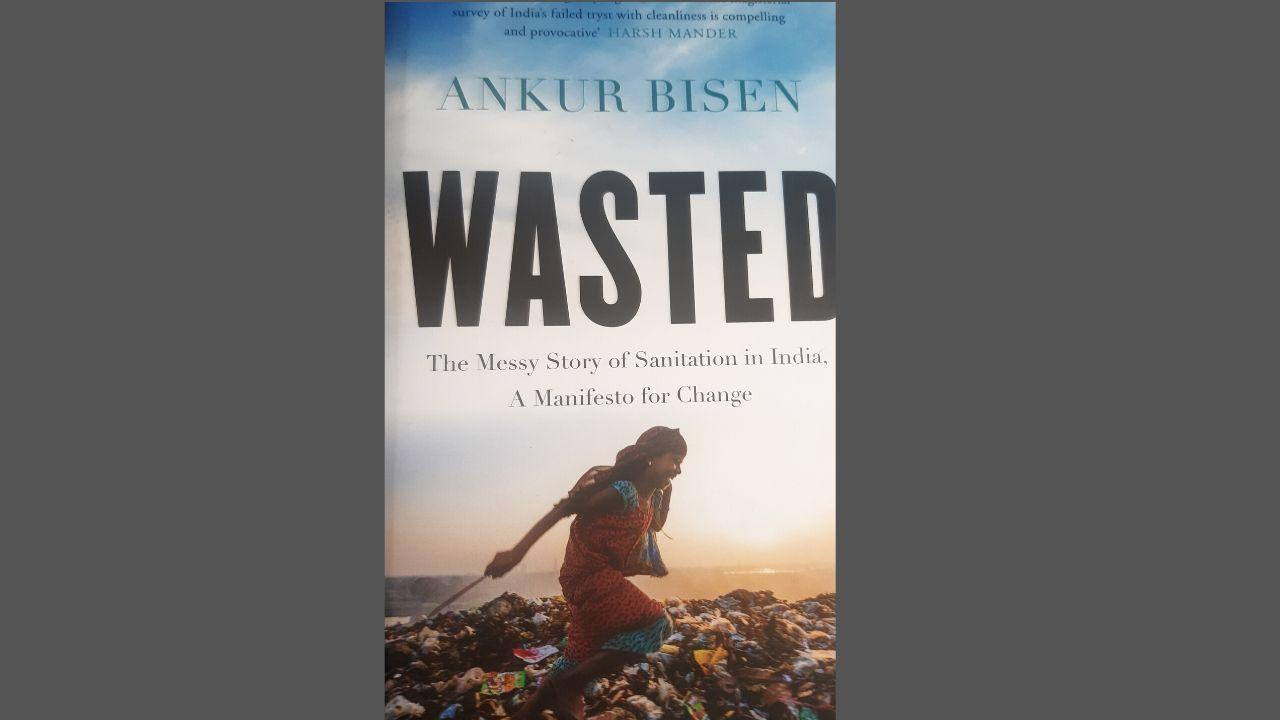 Book excerpt: Ankur Bisen traces India's continuing sanitation challenge, linking to its historical and cultural roots in his maiden effort - Firstpost