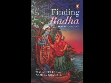 Finding Radha: An anthology of selected works explores Krishna's companion, her everlasting love
