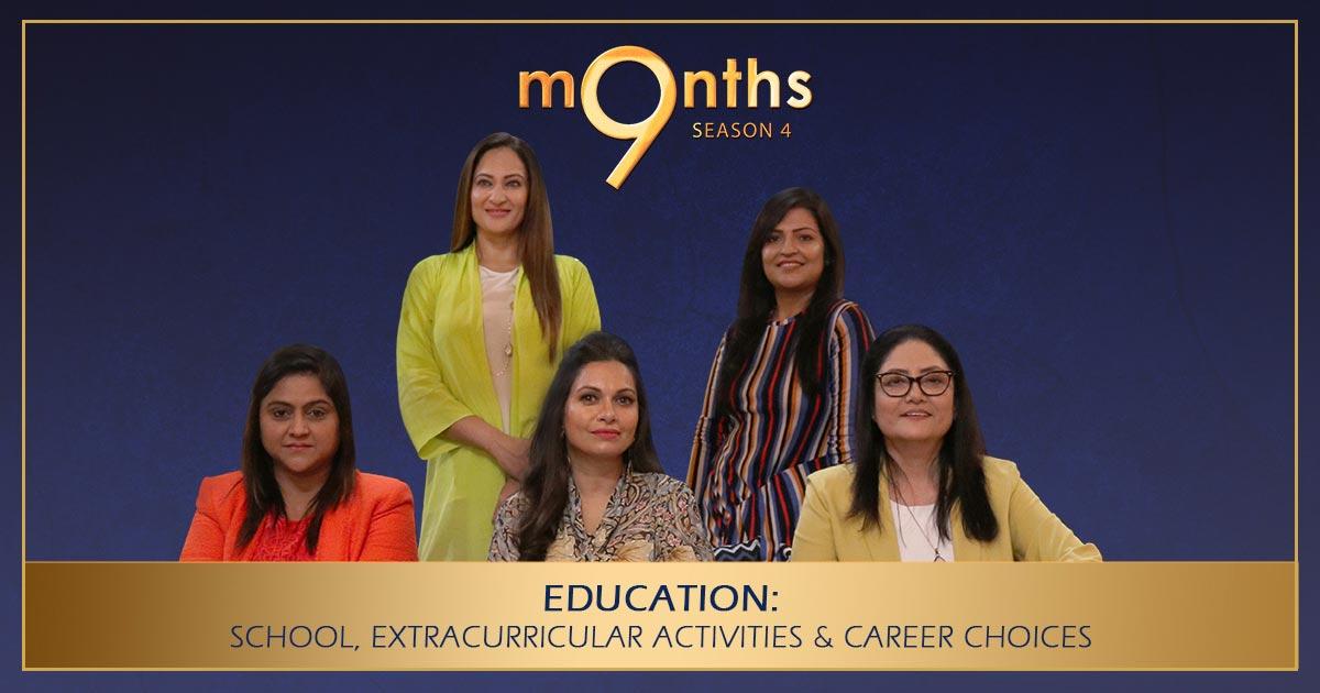 9 Months Season 4 | EDUCATION: Preschool, School, Extracurricular Activities And Career Choices | Part-1