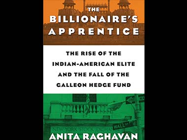 Book cover for Anita Raghavan's 'The Billionaire's Apprentice.'