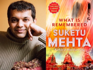 Suketu Mehta's novella 'What Is Remembered' has been published by Juggernaut