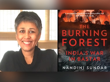 In a new book, The Burning Forest, Nandini Sundar looks at the Maoist conflict in Bastar