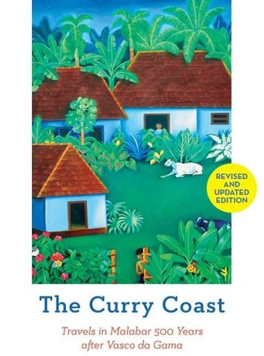 The Curry Coast review: Discover a very different Kerala with Binoo K Johns witty, at times poignant book