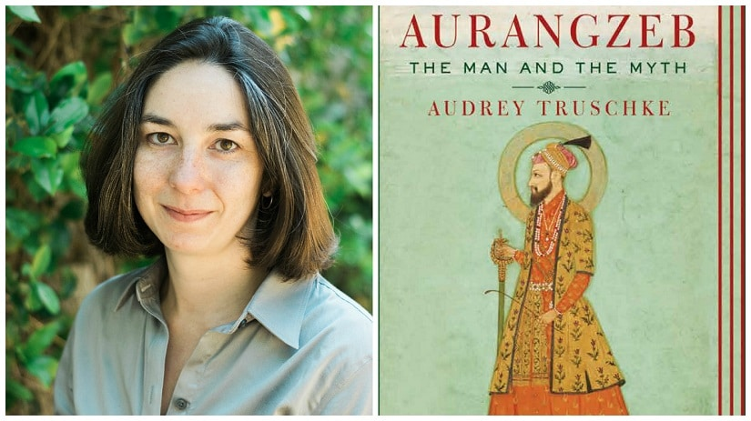 Audrey Truschke's Aurangzeb: The Man and the Myth was published in February 2017