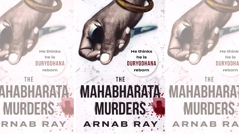 Arnab Ray's The Mahabharata Murders is published by Juggernaut Books