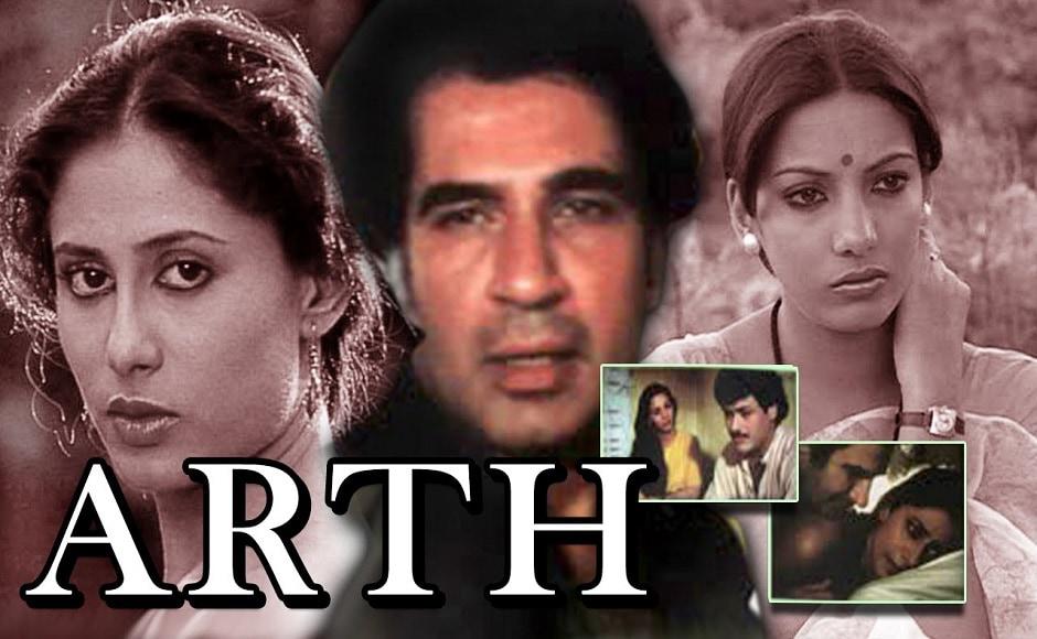 Arth (1982)is a semi-autobiographical account of his extramarital affair with yesteryear actress Parveen Babi. It stars Shabana Azmi, Smita Patil and Kulbhushan Kharbanda