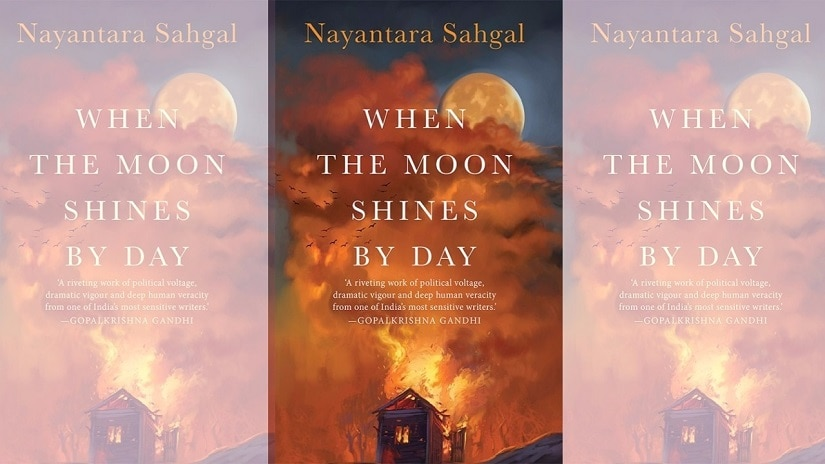 When The Moon Shines By Day: Read an excerpt from Nayantara Sahgals dystopian tale