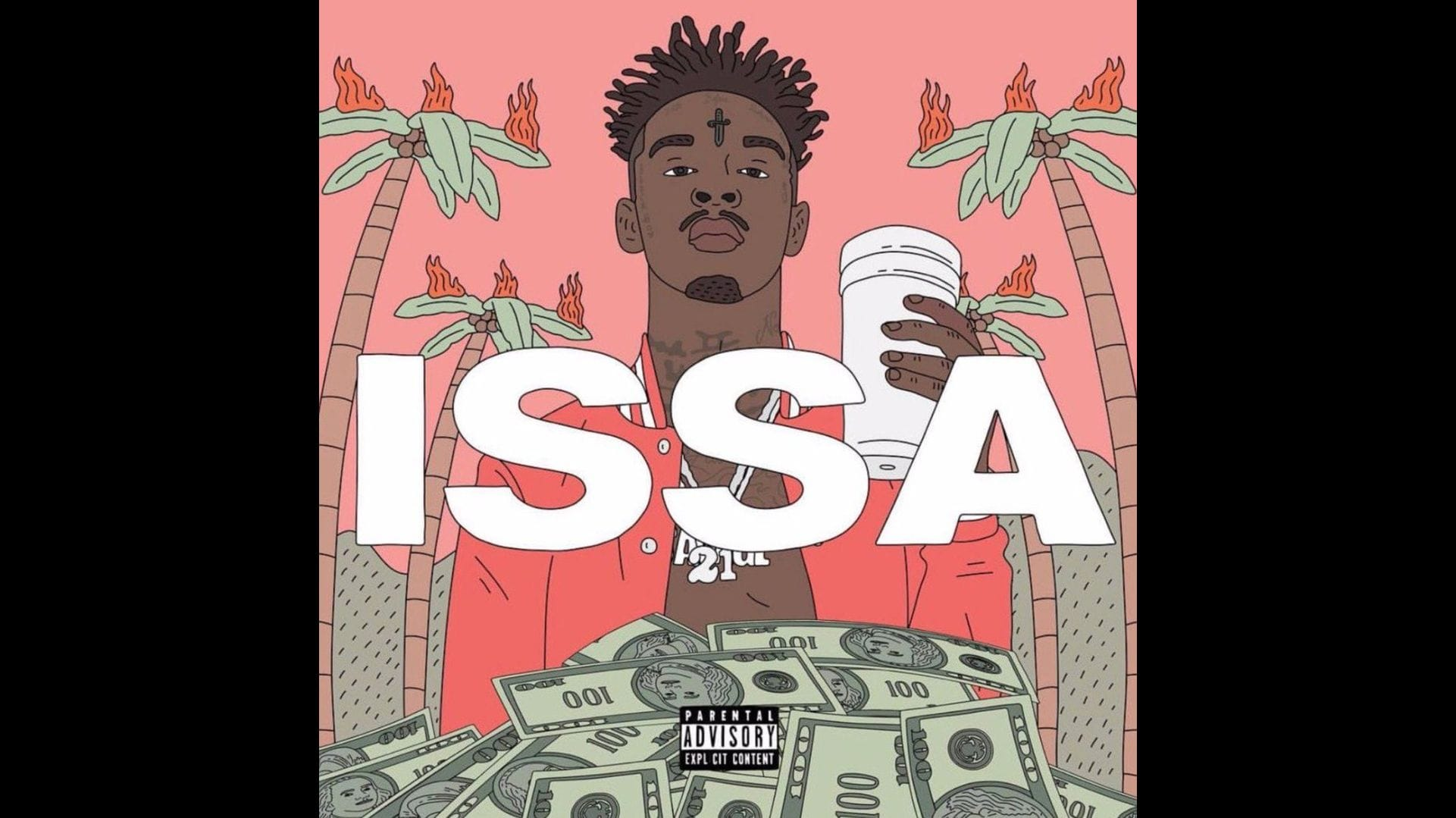 14 21 Savage - Issa Album