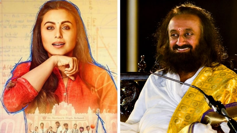 Rani Mukerji in Hichki poster (left); Sri Sri Ravi Shankar (right). Facebook