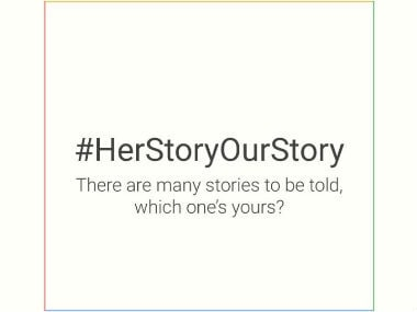 Google launches #HerStoryOurStory campaign ahead of International Women's Day to celebrate heroic stories of women