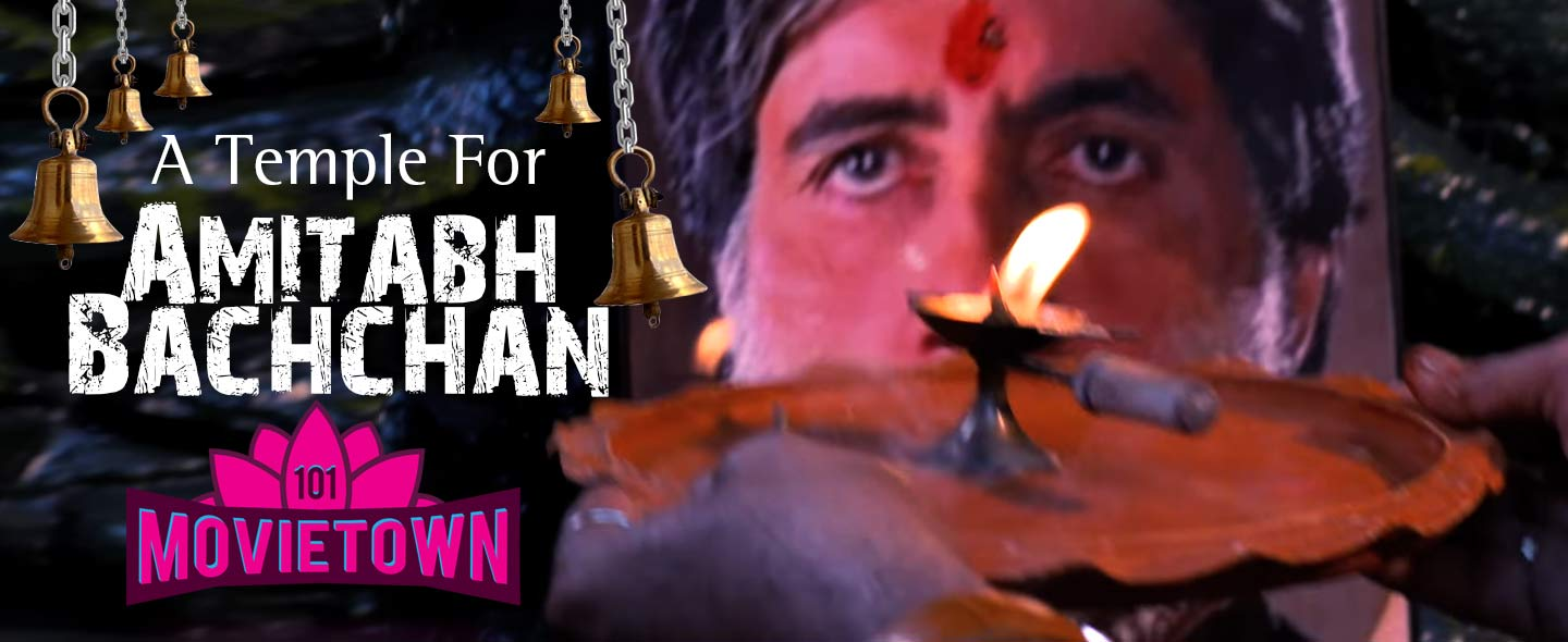 101 Movietown | A temple for Amitabh Bachchan