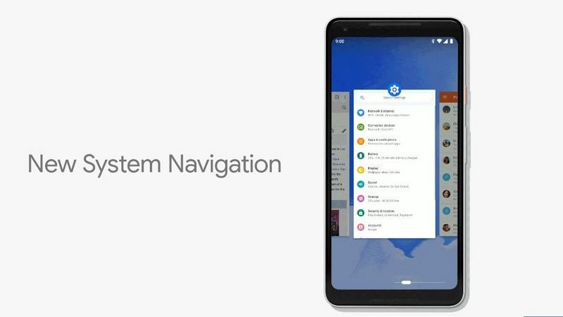New system navigation for Android P.