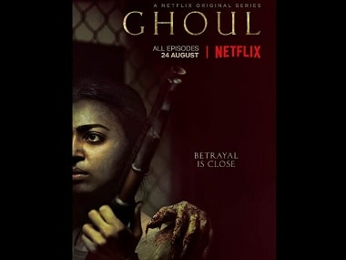 Netflix to launch Ghoul, its first Indian original horror series featuring Radhika Apte and Manav Kaul, on 24 August