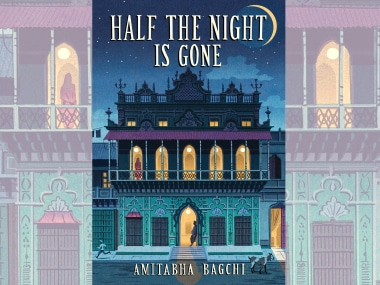 Half the Night is Gone: Read an excerpt from Amitabha Bagchi's evocative new novel