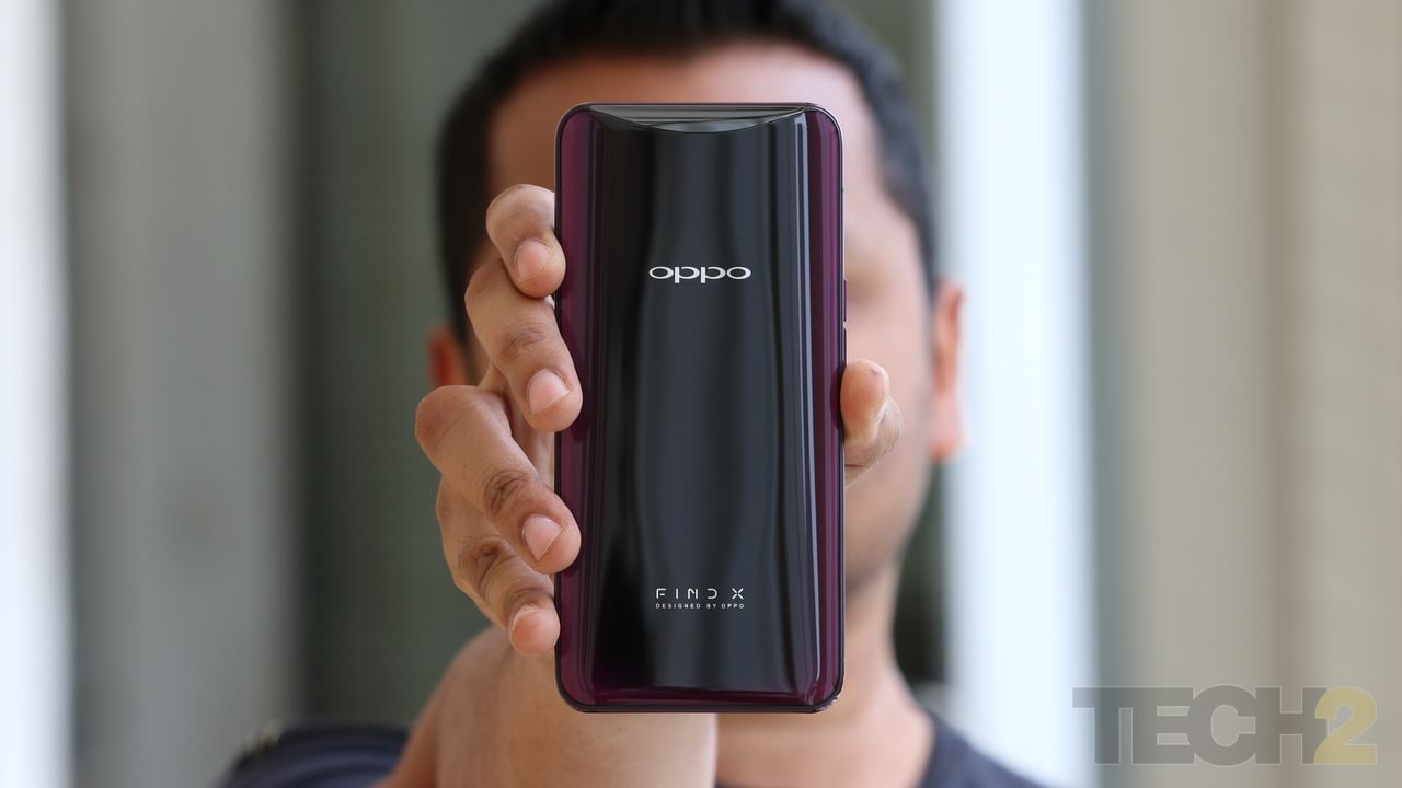 The Oppo Find X. Image: tech2/Prannoy Palav