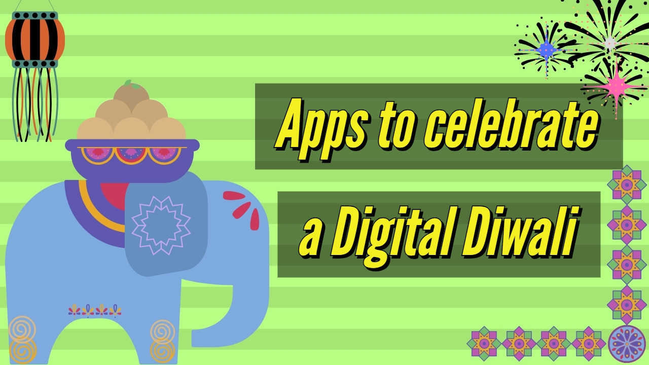 Diwali 2018: Your guide to celebrating an environmentally-friendly Digital Diwali