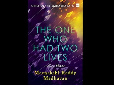The One Who Had Two Lives: Read an excerpt from Meenakshi Reddy Madhavan's book on Amba