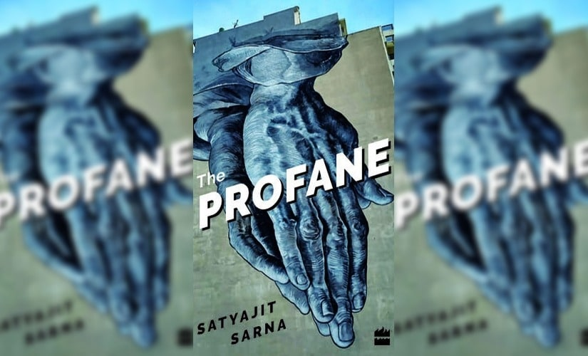 Satyajit Sarna's debut poetry collection, The Profane, is a meditation on death, dissent and our time on earth
