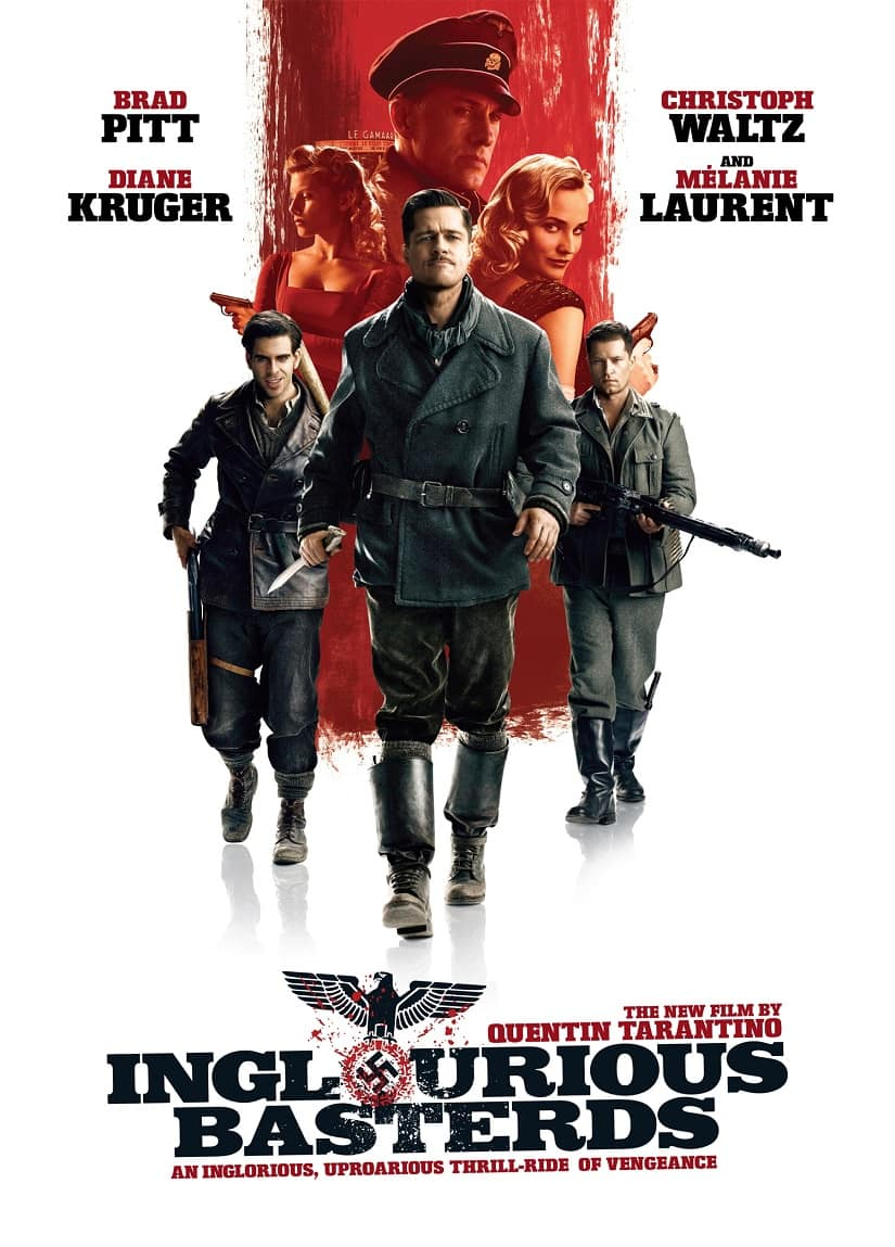 Quentin Tarantino's Inglourious Basterds was about a covert American plot to bring about the end of the Third Reich