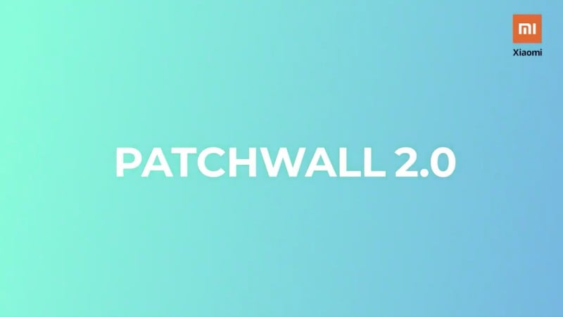 Patchwall UI 2 0 update for Mi TV-series announced with new