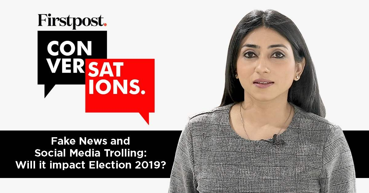 Fake news and social media trolling: Impact on Election 2019 | Firstpost Conversations