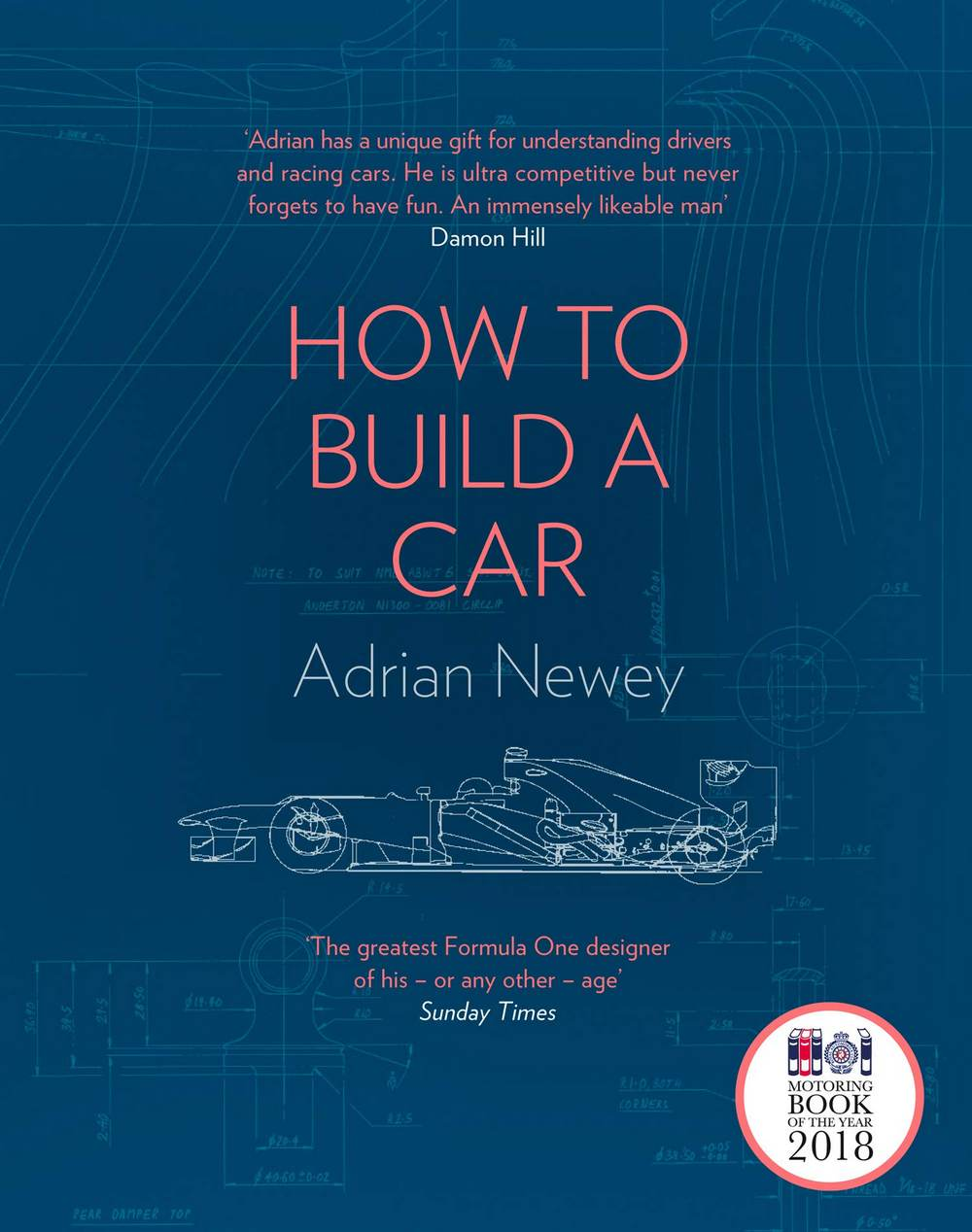 How to build a car: The autobiography of the world's greatest Formula 1 designer- Adrian Newey. Image credit: Amazon