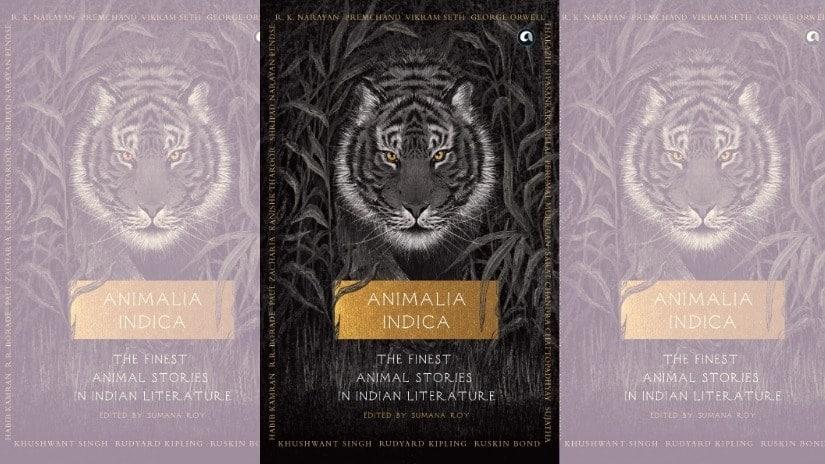 Animalia Indica: Sumana Roy curates stories that uphold bygone animal-human bond, dazzle with illustrations