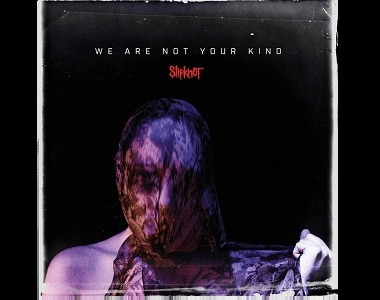 Slipknot | We Are Not Your Kind album review: This is the sound of comfort zones being smashed to smithereens