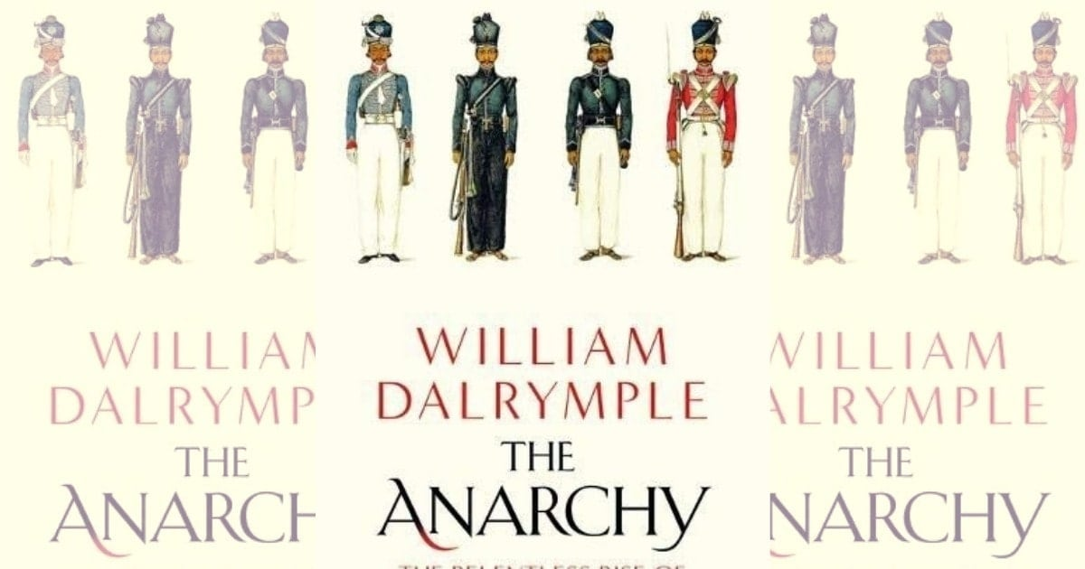 William Dalrymple's The Anarchy offers a vivid reconstruction of Indian history under East India Company