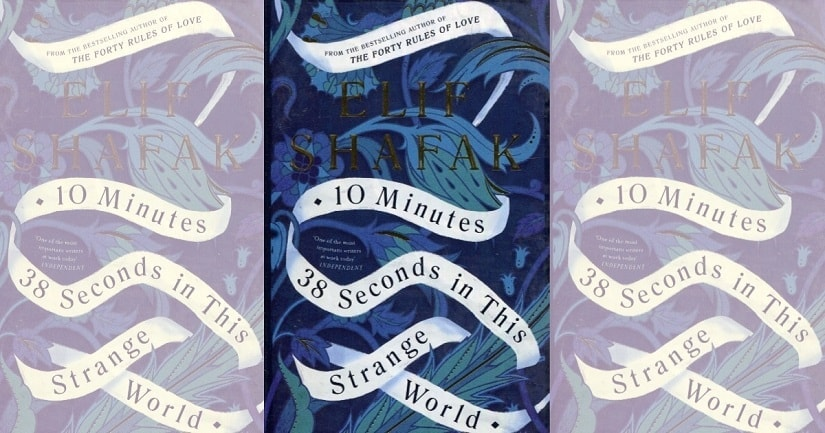 10 Minutes 38 Seconds in this Strange World review: Arresting premise, hobbled potential in Elif Shafak's latest