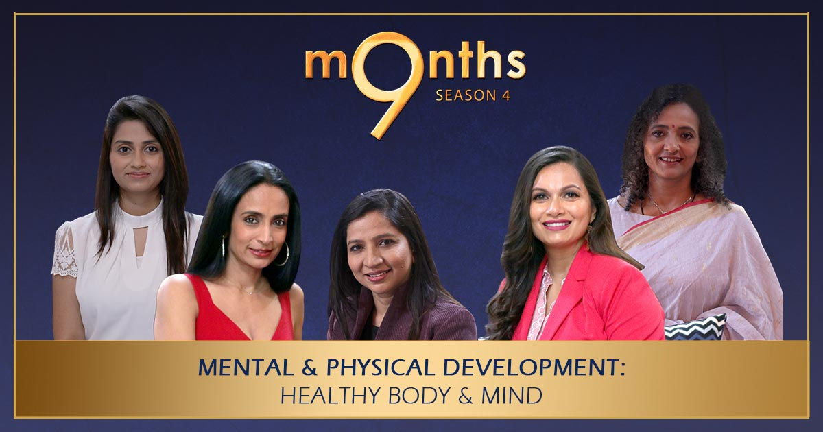 9 Months Season 4 |MENTAL & PHYSICAL DEVELOPMENT: Healthy Body & Mind | Part-2